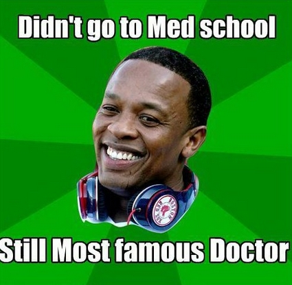 didnt_go_to_med_school_still_most_famous_doctor