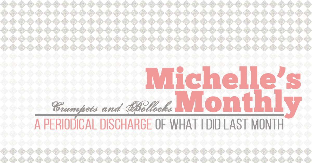 Michelles Monthly