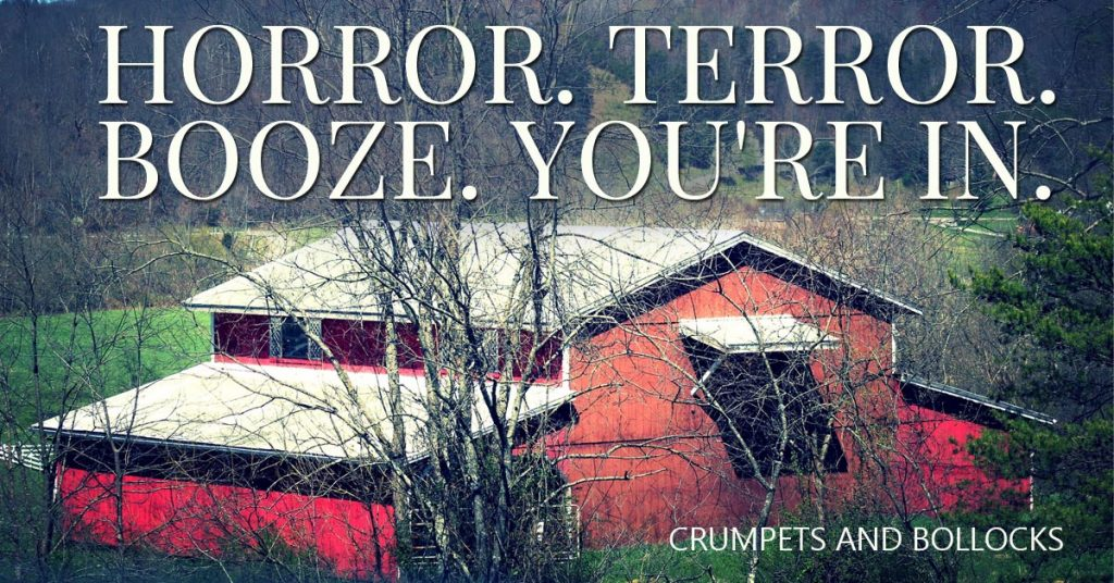 Horror. Terror. Booze. You're In. You'll see. A funny story about my life and a fear I had to face.